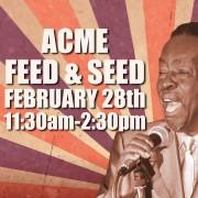 Charles 'Wigg' Walker - Acme Feed & Seed - 02/28/15