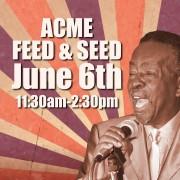 Charles 'Wigg' Walker - Acme Feed & Seed - 06/06/15