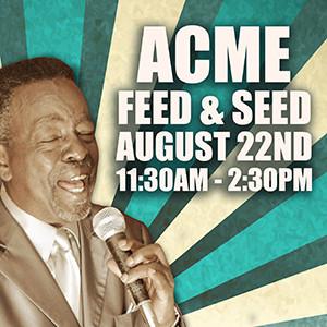 Charles 'Wigg' Walker - Acme Feed & Seed - 08/22/15