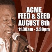 Charles 'Wigg' Walker - Acme Feed & Seed - 08/08/15