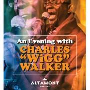 Charles 'Wigg' Walker - The Altamont Theatre - 05/30/15